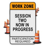 Work Zone Message - Session Two